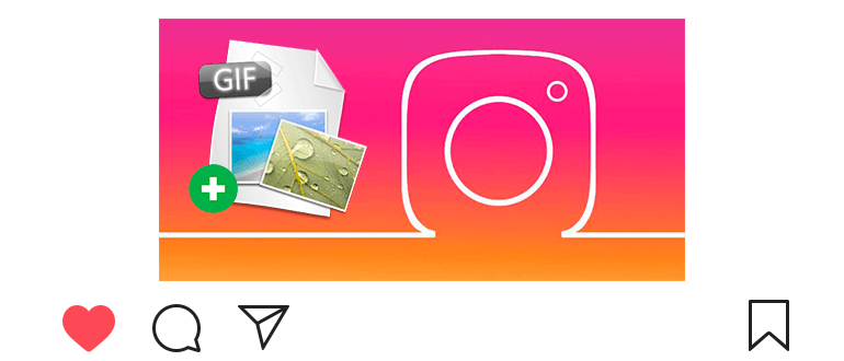 How to add gif-animation on Instagram